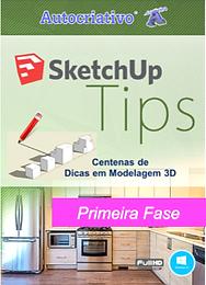 Curso de SketchUp Tips - Primeira Fase - Autocriativo