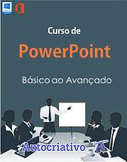 Curso de PowerPoint - Básico ao Avançado