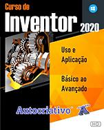 Curso de Inventor = R$ 125,00 Com + R$ 5,00 você leva o Curso de AutoCAD Mecânico!