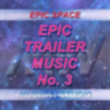 Epic Trailer Music No. 3