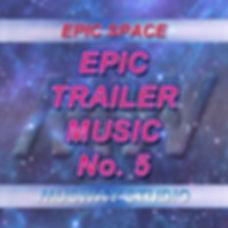 Epic Trailer Music No. 5