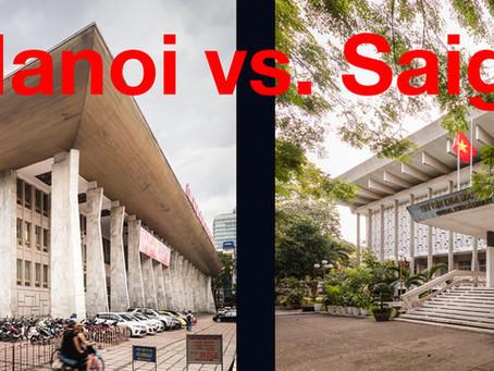 A Tale of Two Cities: Hanoi vs. Saigon