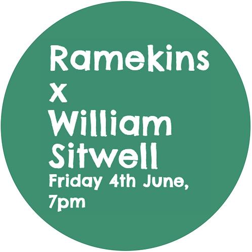 Ticket to Ramekins X William Sitwell Online
