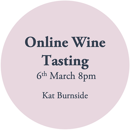 Online Wine Tasting - Kat Burnside 6th March - no wine