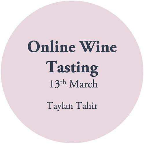Online Wine Tasting - Taylan Tahir 13th March