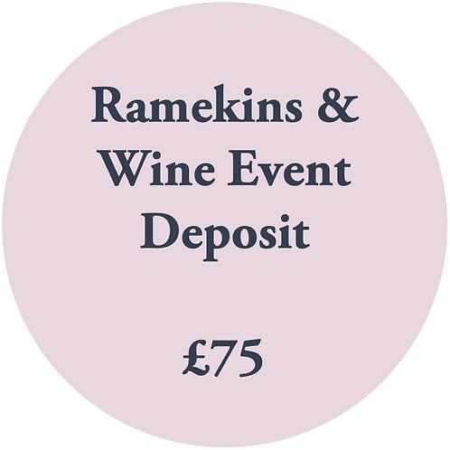 Ramekins & Wine Deposit