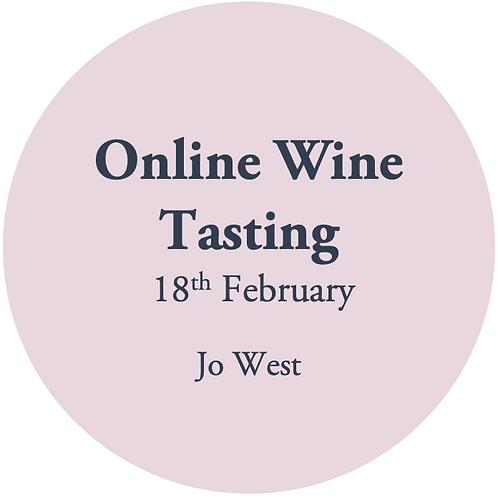 Online Wine Tasting - Jo West 18th February