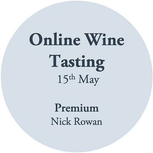 Premium Online Wine Tasting - Nick Rowan 15th May