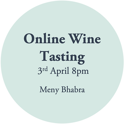 Online Wine Tasting - Meny Bhabra 3rd April