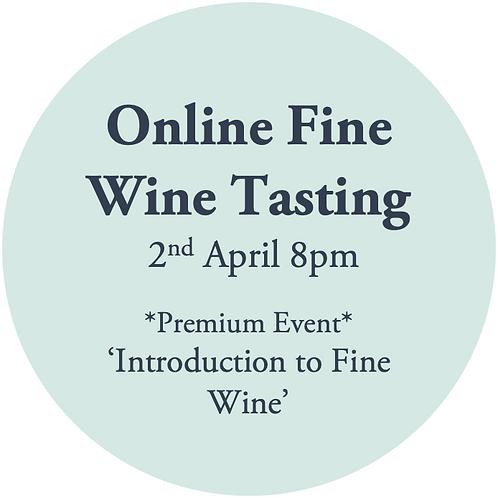 Ticket to Online Premium Wine Tasting Friday 2nd April