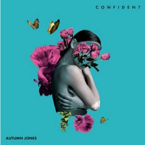 "Autumn Jones ""Confident"" Remastered"