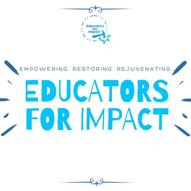 Educators for Impact Campaign