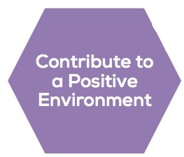 Contribute to a Positive Environment