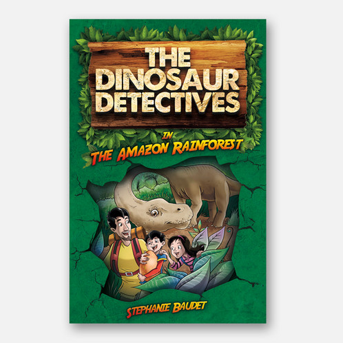 the dinosaur detectives book one in the amazon rainforest
