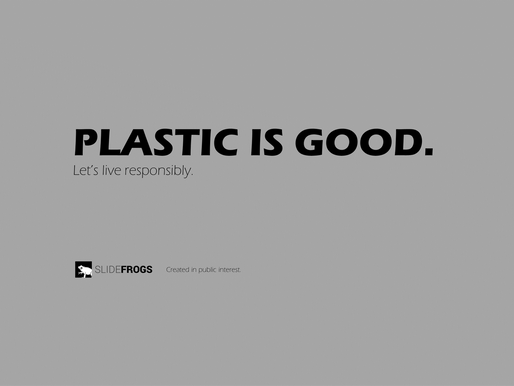 Plastic is good, let's live responsibly
