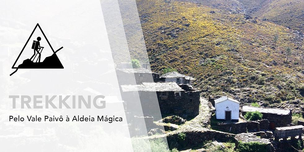 Trekking: Pelo Vale Paivô à Aldeia Mágica