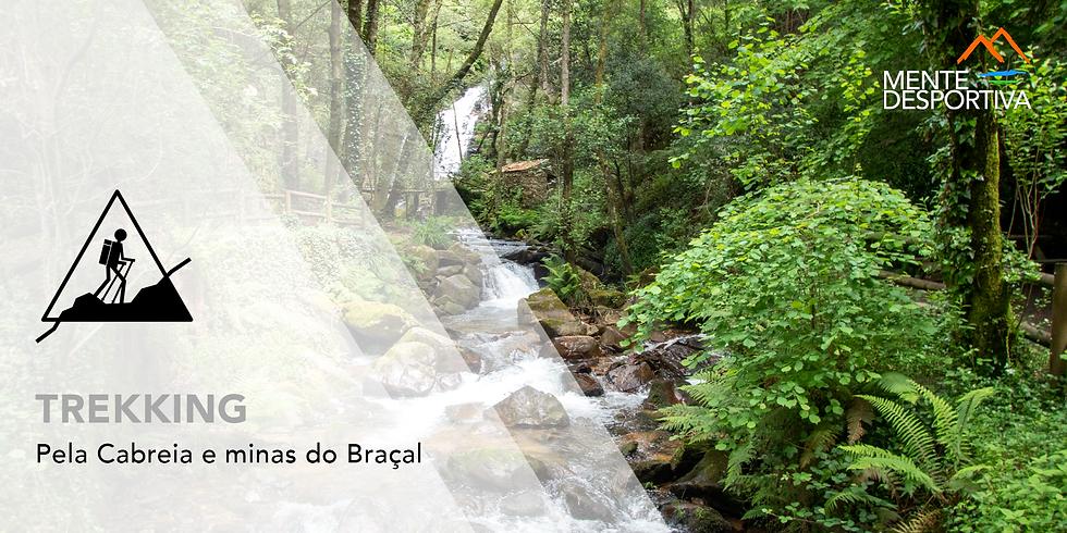 Trekking: Pela Cabreia e minas do Braçal