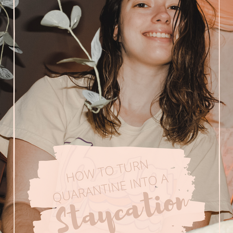 """The best way to turn quarantine into a """"staycation"""" for free!"""