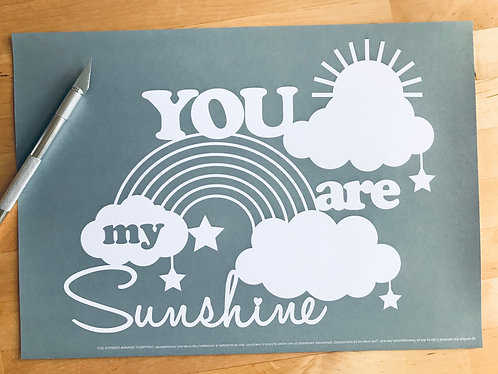 """You are my sunshine"" papercutting template"