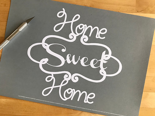 """Home sweet home"" papercutting template"