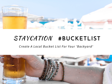 Staycation #bucketlist