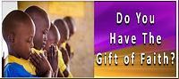 Do you have the gift of faith.jpg