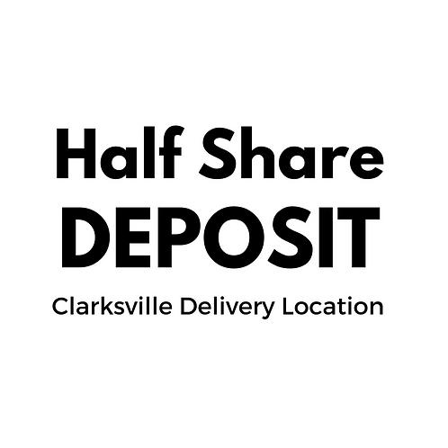 DEPOSIT - 2017 Summer CSA - HALF SHARE - Clarksville Delivery