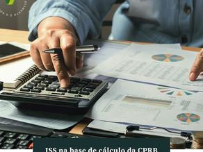 ISS na base de cálculo da CPRB
