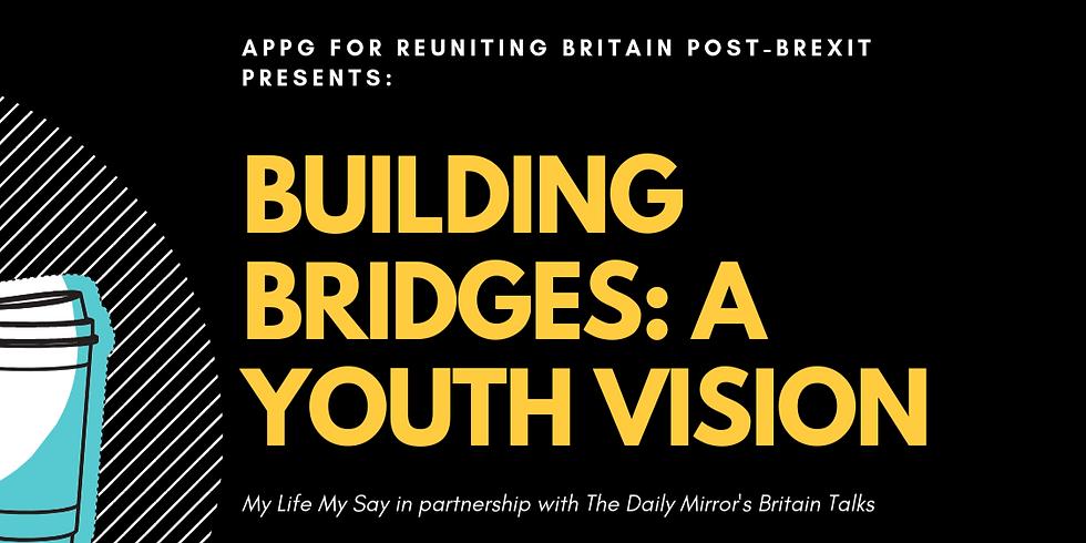 Building Bridges: A Youth Vision
