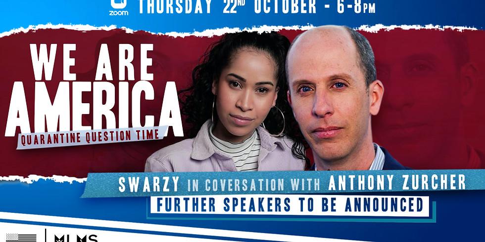 Quarantine Question Time: We Are America