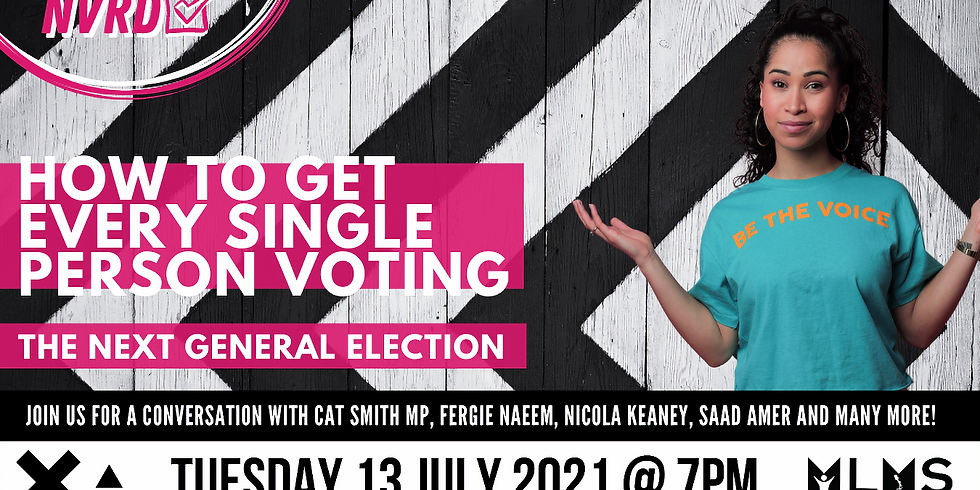 Gearing up to the next general election - how to get every single person voting