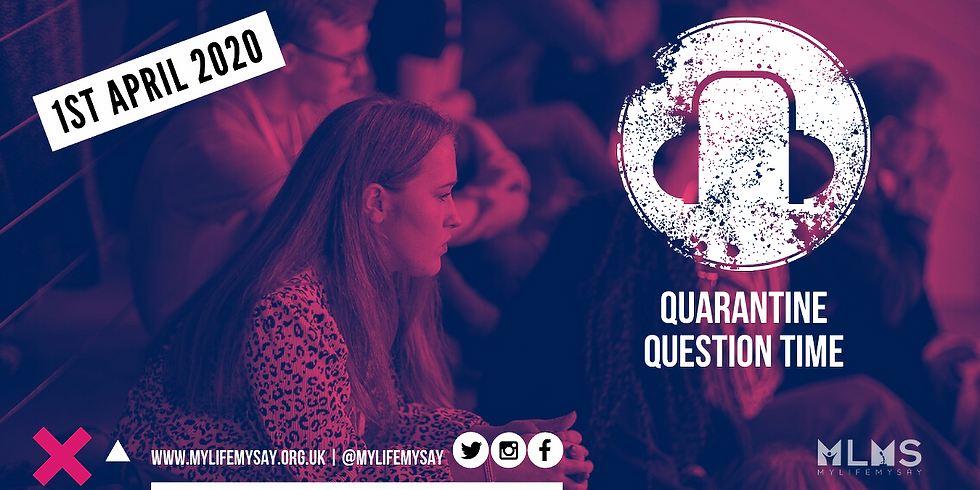 Quarantine Question Time