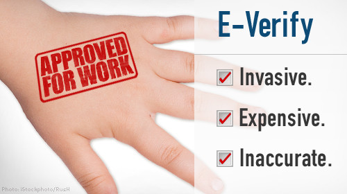 E-verify is invasive expensive and inaccurate