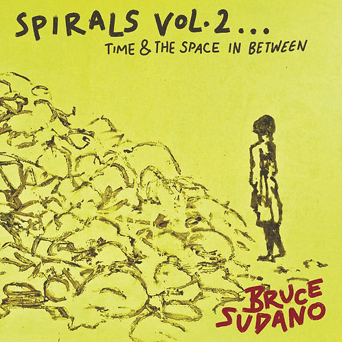 CD - Spirals Vol. 2... Time & Space In Between