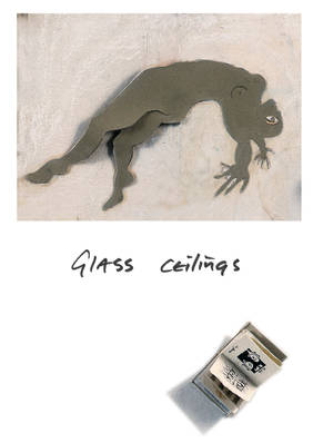 GLASS CEILINGS: