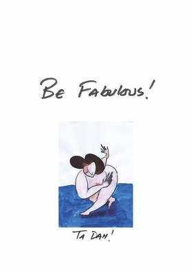 BE FABULOUS: