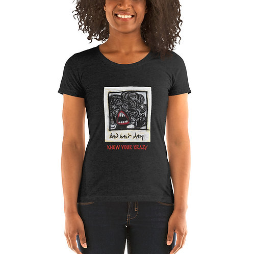 """Know Your Crazy Women's """"Fitted"""" T-Shirt"""
