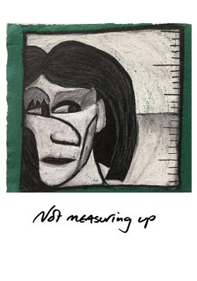 NOT MEASURING UP: