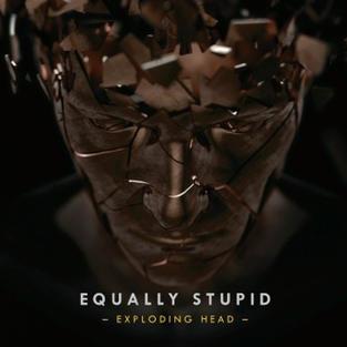 Equally Stupid: Exploding Head