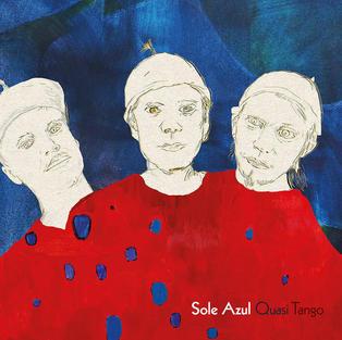 Sole Azul: Quasi Tango