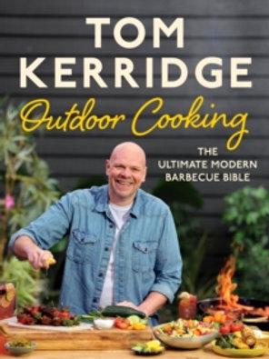 Tom Kerridge. Outdoor Cooking