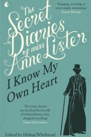 The Secret Diaries of Miss Anne Lister Vol 1