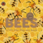 Bees. A lift the flap eco book