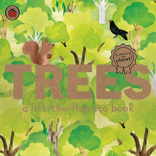 Trees. A lift the flap eco book.