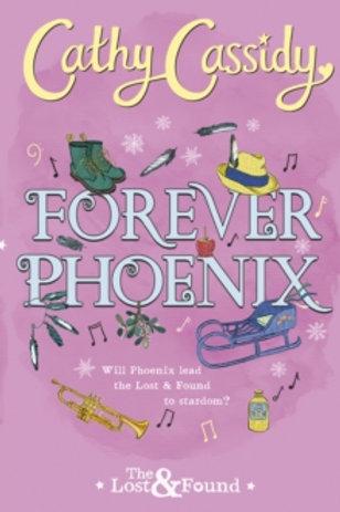 Forever Phoenix (Hardback)