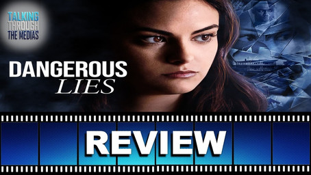 Dangerous Lies Review