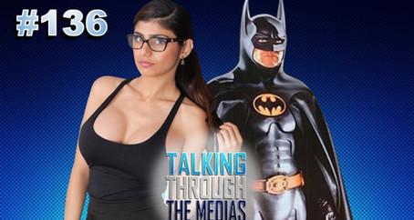 Ep. 136 Michael Keaton Batman Again | Mia Khalifa Regrets Adult Films | Jennifers Body