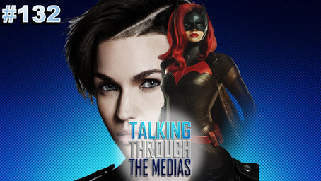 Ep. 132 Ruby Rose Quits Batwoman