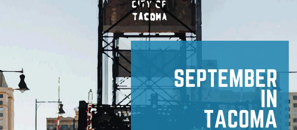September in Tacoma 2021