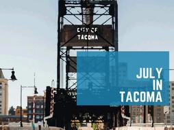 July in Tacoma 2021